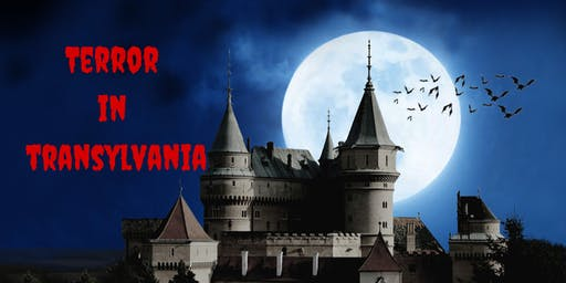 Terror in Transylvania: A Murder Mystery & Dining Extravaganza