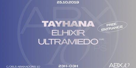 Tayhana, Elhixir, Ultramiedo (live) entradas