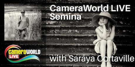 Saraya Cortaville Sponsored by Fujifilm at CameraWorld Live with AM & PM Seminars tickets
