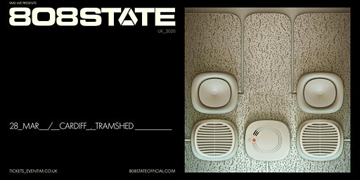 808 State Live + Special Guests (Tramshed, Cardiff)