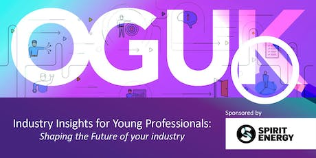 OGUK Industry Insights for Young Professionals (24 October 2019) tickets
