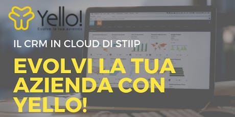 Presentazione Yello! il CRM in Cloud di Stiip biglietti