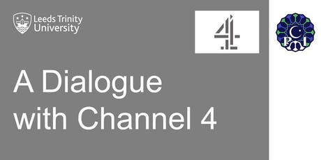 A Dialogue with Channel 4 tickets