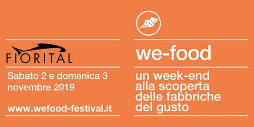 We-Food 2019 @ Fiorital