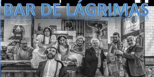 "Agrupación de Teatro ""Álvarez Quintero""; Obra: BAR DE LÁGRIMAS"