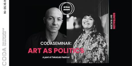 TEKSTBAD: Kunst som politikk tickets