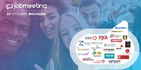 Job Meeting BOLOGNA: il 23 Ottobre incontra le aziende che assumono! biglietti