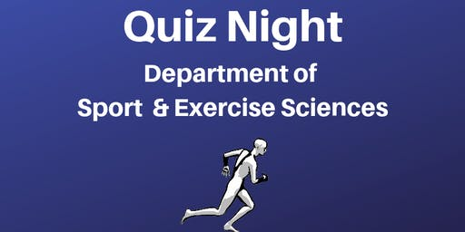 Quiz Night: Department of Sport and Exercise Sciences
