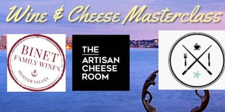 Cheese & Wine Matching Masterclass - The Artisan Cheese Room & Binet Family Wines (II) tickets