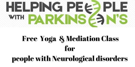 Free - Yoga, Meditation & Breathing for Neurological Disorders tickets