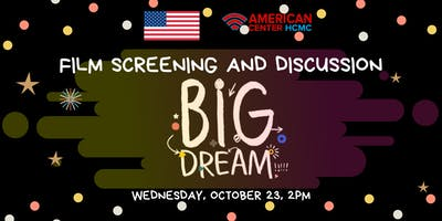 Film Screening and Discussion: Big Dream