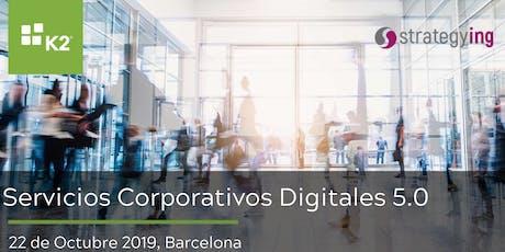 Servicios Corporativos Digitales 5.0: Automatiza y Robotiza los procesos corporativos entradas