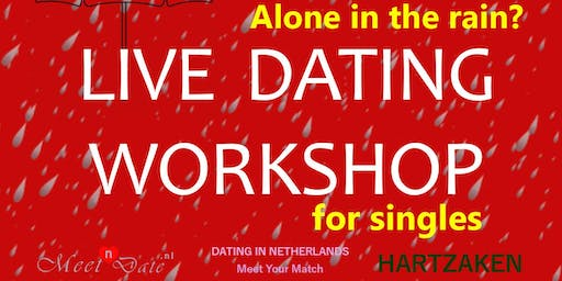 Live Dating Workshop(Alone in the rain)