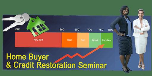 FREE Home Buyer & Credit Restoration Seminar