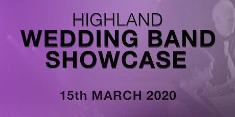 The Highland Wedding Band Showcase - 15th March 2020 tickets