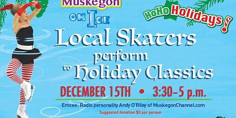 Muskegon on Ice: Holidays! (Figure Skating Show) tickets