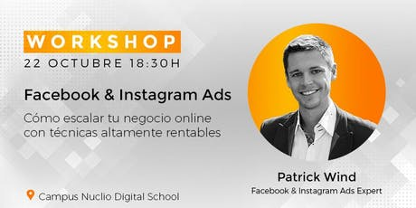 WORKSHOP | Facebook & Instagram Ads para escalar tu negocio entradas