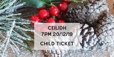Ceilidh (Child Ticket) tickets