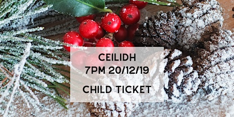 Ceilidh (Child Ticket) tickets