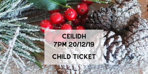 Ceilidh (Child Ticket)