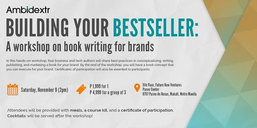 Building your Bestseller: A Workshop on Book Writing for Brands