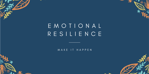 Emotional Resilience Information Evening