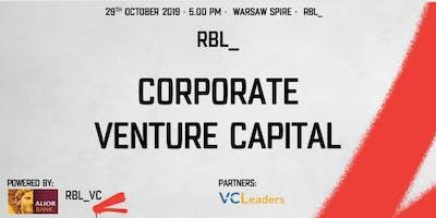 RBL_ meetup: Corporate Venture Capital
