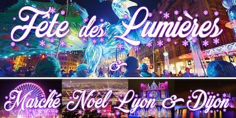 Week-end Fête des Lumières & Marché de Noël 2019 à Lyon billets