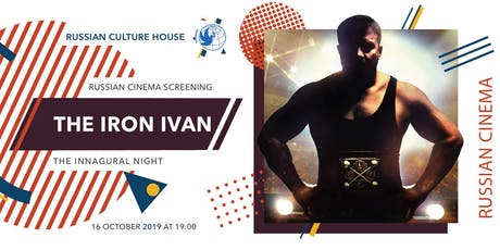Open screening - The Iron Ivan - Russian Cinema Project tickets