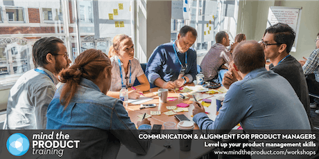 Communication & Alignment for Product Managers Workshop - Dallas, Texas  tickets