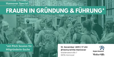 Hannover Special: Frauen in Gründung & Führung (+ Co-Founder Pitch Session)