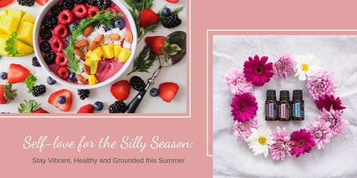 Self Love for the Silly Season 2hr Wellness Workshop
