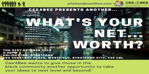 What's Your Net Worth - Cee4Bee BME Business Pitching Event