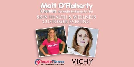 Matt O'Flaherty Chemists Skin Health & Wellness Customer Evening tickets