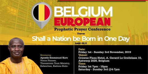 Belgium European Prophetic Prayer Conference