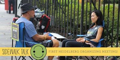Sidewalk Talk: Heidelberg, Germany, First Organizing Meeting