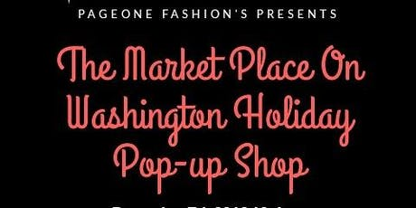 The Market Place On Washington Holiday Pop-up Shop tickets