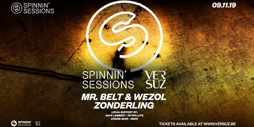 Spinnin' Sessions Versuz w/ Zonderling & Mr. Belt & Wezol