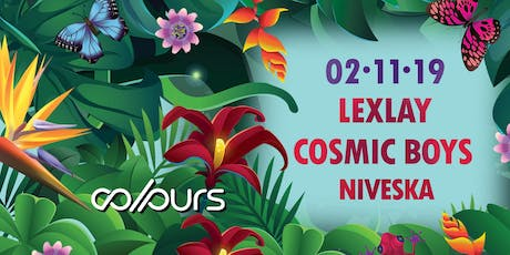 Colours with Lexlay, Cosmic Boys, Niveska & many more Tickets
