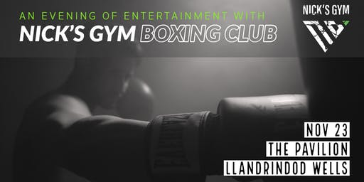 An Evening of Entertainment with Nick's Gym Boxing