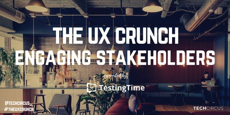 UX Crunch Amsterdam: Engaging Stakeholders tickets