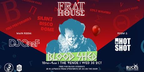 Frat House: Blood Shed (Halloween Special) tickets