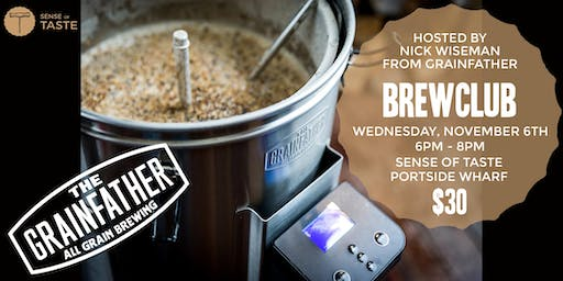 Brewclub with Nick Wiseman from Grainfather