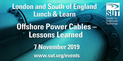 London & South of England Lunch & Learn – Offshore Power Cables