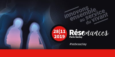 Retransmission TEDX Saclay 2019 -  Ipsen Innovation Les Ulis
