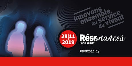 Retransmission TEDX Saclay 2019 - Orsay billets