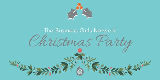 The Business Girls Network - Maidenhead - December 4th - Christmas Networking & Party!