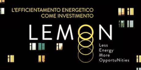 LEMON. Less Energy, More OpportuNities. biglietti