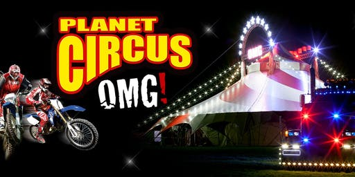 Planet Circus OMG!! The Carrs, Mansfield!