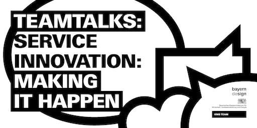SERVICE INNOVATION: MAKING IT HAPPEN
